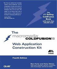 Coldfusion 5 Web Application Construction Kit (4th Edition) by Ben Forta