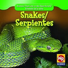 Snakes Serpientes (Animals That Live in the Rain Forest Animales De La Selva)