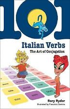 101 Italian Verbs: The Art of Conjugation (101... Language Series) by Ryder,Ror