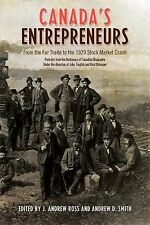 Canada's Entrepreneurs: From The Fur Trade to the 1929 Stock Market Cr-ExLibrary