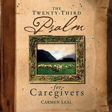 NEW - The Twenty-Third Psalm for Caregivers by Leal, Carmen