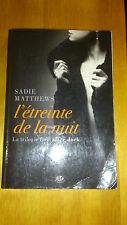 Sadie Matthews - L'Étreinte de la nuit: La Trilogie Fire After Dark, T1