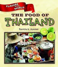 The Food of Thailand (Flavors of the World)