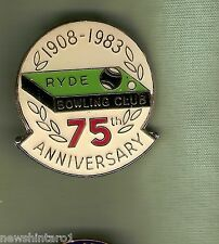 #D16.  RYDE    BOWLING  CLUB LAPEL   BADGE,  REPLACED CLIP, 75th  1983