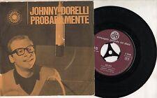 JOHNNY DORELLI disco 45 g.MADE in ITALY Probabilmente + Silvia 1965