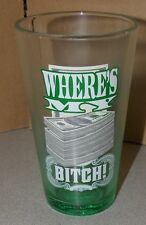 Breaking Bad Where's My Money Pint Glass Brand New