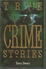 True Crime Stories Terry Deary PB 1994