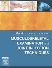 Musculoskeletal Examination and Joint Injections Techniques, Kreder MD  MPH  FRC