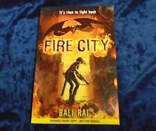 FIRE CITY by BALI RAI - CORGI BOOKS 2012 - UK POST £3.25 - P/B *PROOF*