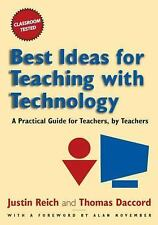 Best Ideas for Teaching with Technology, Justin Reich, Thomas Daccord, New Book