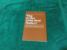 What Are They Saying About Matthew Donald Senior Paperback 1983
