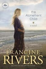 The Atonement Child by Rivers, Francine