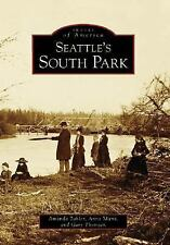 Seattle's South Park Images of America: Washington