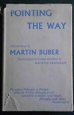 Pointing the Way: Collected Essays by Martin Buber (Hardback, 1957)