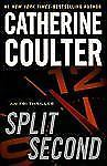 FBI Thriller: Split Second No. 15 by Catherine Coulter (2011, Hardcover,...