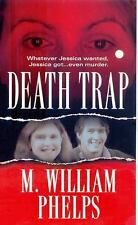Death Trap by Phelps, M. William