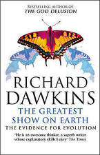 The Greatest Show on Earth: The Evidence for Evolution by Richard Dawkins (Pape…