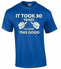 It Took 30 Years To Look Like This T-SHIRT 30th Birthday Gift Made In 1985 Tee