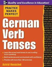 Practice Makes Perfect: German Verb Tenses (Practice Makes Perfect Series) Hens