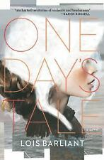 One Day's Tale: A Novel
