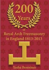 Masonic book - 200 Years of Royal Arch Freemasonry in England