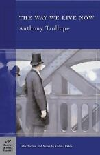 The Way We Live Now (Barnes & Noble Classics) Brand New By Anthony Trollope