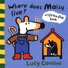 Where Does Maisy Live?: A Lift-the-Flap Book