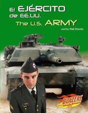 El Ejercito de EE.UU.  The U.S. Army (Las Fuerzas Armadas de Ee.UuThe U.S. Armed