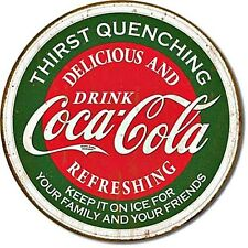 Coca Cola Thirst Quenching round steel wall sign 300mm diameter (de) from UK