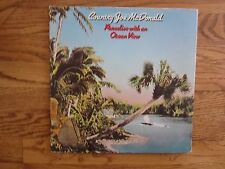 COUNTRY JOE McDONALD  VINYL RECORD LP ~ Paradise with an Ocean View