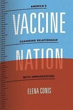 Vaccine Nation: America's Changing Relationship with Immunization