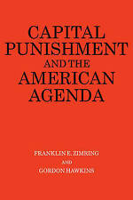 Capital Punishment and the American Agenda-ExLibrary