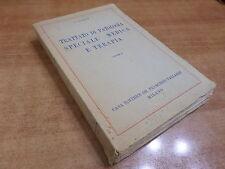 Ottonello TRATTATO DI PATOLOGIA SPECIALE MEDICA E TERAPIA volume 4 Vallardi 1950