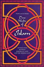 Two Worlds of Islam: Interaction Between Southeast Asia and the Middle East