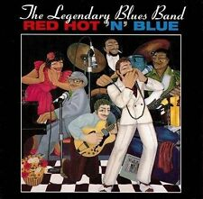 The Legendary Blues Band - Red Hot 'n' Blue - 1994 Rounder Select NEW