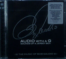 2 ercd Bob Gaudio-audio with a G, The Music of, NUOVO-IMBALLAGGIO ORIGINALE