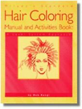 Milady's Standard Hair Coloring Manual and Activities Book : A Level System...