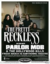 "THE PRETTY RECKLESS /PARLOR MOB ""THE MEDICINE TOUR"" 2012 PORTLAND CONCERT POSTER"