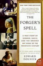The Forger's Spell: A True Story of Vermeer, Nazis, and the Greatest Art Hoax of