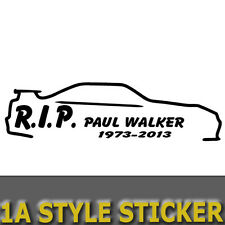 RIP Paul Walker adesivo SKYLINE GT-R 34 Fast and Furious STICKER JDM Style