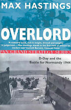 Overlord: D-Day and the Battle for Normandy, 1944 by Sir Max Hastings...
