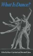 What Is Dance?: Readings in Theory and Criticism Galaxy Books)