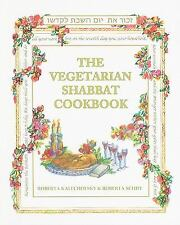 The Vegetarian Shabbat Cookbook by Roberta Kalechofsky and Roberta Schiff (2010,