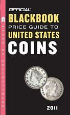 The Official Blackbook Price Guide to United States Coins 2011, 49th Edition (Of