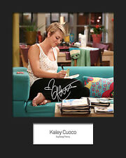 TBBT KALEY CUOCO #2 10x8 Mounted Signed Photo Print (Reprint) - FREE DELIVERY