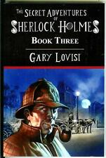SECRET ADV OF SHERLOCK HOLMES BOOK 3 by Gary Lovisi 1st US trade pb 5 stories