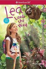 Lea Leads the Way (American Girl Today) by Yee, Lisa