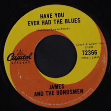 JAMES & BONDSMEN: Have You Ever Had The Blues / Soup Time 45 (Canada, w/ compan