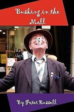Busking in the Mall by Peter Russell (2011, Paperback)