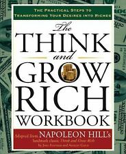 The Think and Grow Rich : The Practical Steps to Transforming Your Desires...